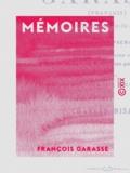 Charles Nisard et François Garasse - Mémoires de Garasse (François), de la Compagnie de Jésus.