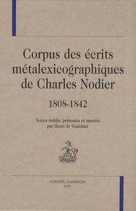 Charles Nodier - Corpus des écrits métalexicographiques de Charles Nodier - 1808-1842.