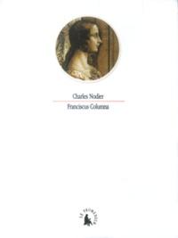 Charles Nodier - Franciscus Columna.