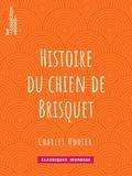 Charles Nodier et Tony Johannot - Histoire du chien de Brisquet.