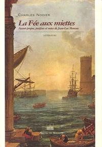 Charles Nodier - La Fée aux Miettes.