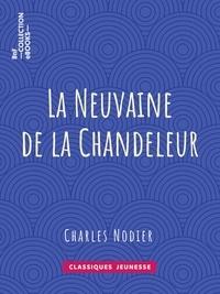 Charles Nodier - La Neuvaine de la Chandeleur.