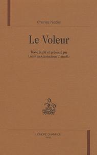 Charles Nodier - Le voleur.