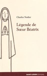 Charles Nodier - Légende de soeur Béatrix - Maria, gratia plena.