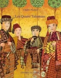 Charles Nodier - Les quatre talismans.