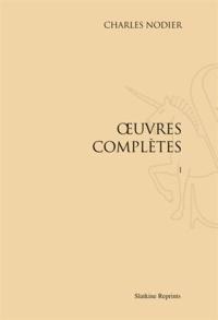 Charles Nodier - Oeuvres complètes - Réimpression de l'édition de Paris, 1832-1837. 12 volumes.