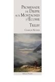 Charles Nodier - Trilby, promenade de dieppe aux montagnes d'ecosse.