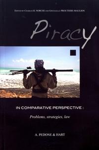 Charles Norchi et Gwénaèle Proutière-Maulion - Piracy in Comparative Perspective: Problems, Strategies, Law.