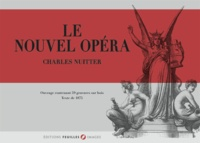 Charles Nuitter - Le nouvel opéra.