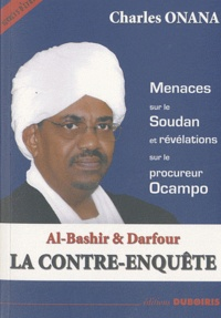 Charles Onana - Al-Bashir & Darfour - La contre-enquête.