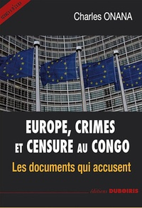 Charles Onana - Europe, crimes et censure au Congo.