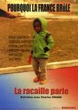 Charles Onana - Pourquoi la France brûle - La racaille parle.