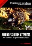 Charles Onana et  Collectif - Silence sur un attentat - Le scandale du génocide rwandais.