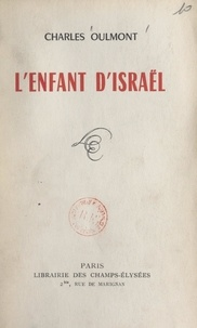 Charles Oulmont - L'enfant d'Israël.