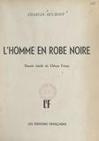 Charles Oulmont et Othon Friesz - L'homme en robe noire.
