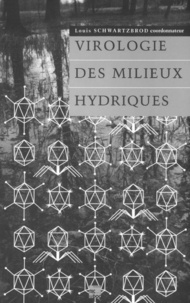 Charles-P Gerba et André Prost - Virologie des milieux hydriques.