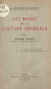 Charles Pagot - Les bases de la culture générale.