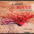 Charles Paolini - Corail rouge - Mystères & Magie.