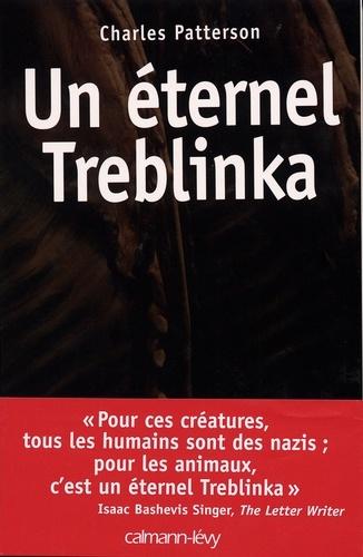 Un éternel Treblinka - Format ePub - 9782702146057 - 14,99 €