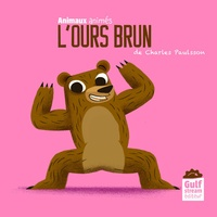 Charles Paulsson - L'ours brun.