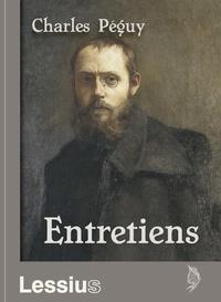 Charles Péguy - Entretiens.