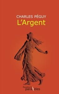 Charles Péguy - L'Argent.