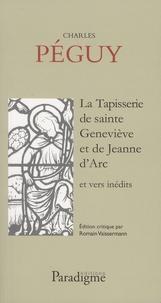 Charles Péguy - La tapisserie de sainte Geneviève et de Jeanne d'Arc et vers inédits.