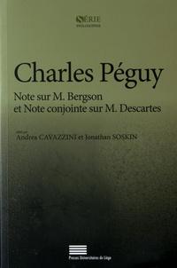 Charles Péguy - Note sur M. Bergson et Note conjointe sur M. Descartes.