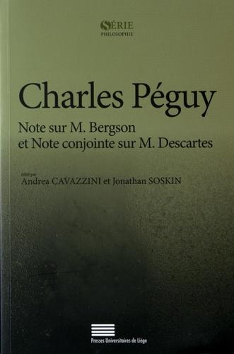 Note sur M. Bergson et Note conjointe sur M. Descartes