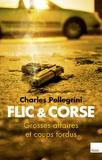 Charles Pellegrini - Flic et Corse.