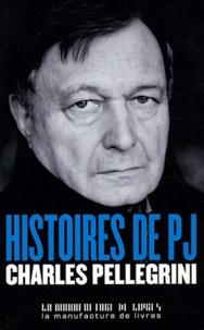 Charles Pellegrini - Histoires de PJ.