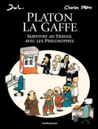 Téléchargement gratuit ebook epub Platon la gaffe  - Survivre au Travail avec les Philosophes CHM DJVU FB2 in French