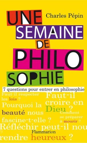 Une semaine de philosophie - Format ePub - 9782081233904 - 4,99 €