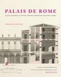 Charles Percier et Pierre François Léonard Fontaine - Palais de Rome - Palais, maisons, et autres édifices modernes dessinés à Rome.
