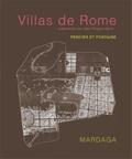 Charles Percier et Pierre François Léonard Fontaine - Villas de Rome - Choix des plus célèbres maisons de plaisance de Rome et de ses environs - Reproduction intégrale de l'édition de 1809.