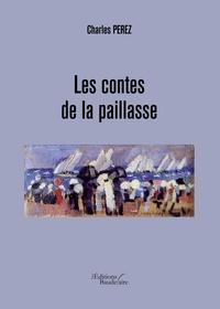 Charles Perez - Les contes de la paillasse.
