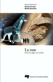Charles Perraton et Maude Bonenfant - La ruse - Entre la règle et la triche.