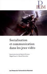 Charles Perraton et Magda Fusaro - Socialisation et communication dans les jeux vidéo.