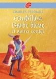 Charles Perrault - Cendrillon / Barbe Bleue et autres contes - Texte intégral.
