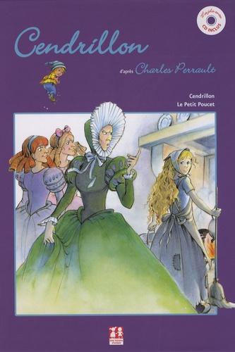 Charles Perrault - Cendrillon ; Le Petit Poucet. 1 CD audio