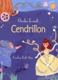 Charles Perrault et Caroline Dall'Ava - Cendrillon.
