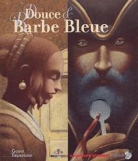 Charles Perrault et Gianni De Conno - Douce et Barbe Bleue. 1 CD audio