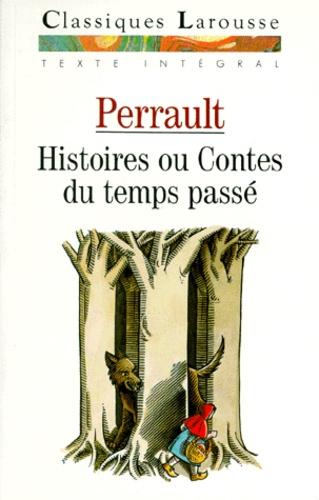 Couverture de Histoires ou contes du temps passé