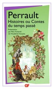 Charles Perrault - Histoires ou contes du temps passé.