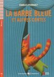 Charles Perrault - La Barbe Bleue et autres contes. 1 CD audio