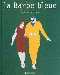 Charles Perrault et  Sara - La barbe bleue.