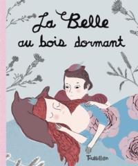 Charles Perrault et Marie Leghima - La Belle au bois dormant.