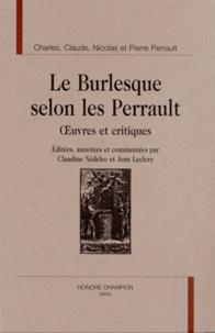 Charles Perrault et Claude Perrault - Le burlesque selon les Perrault - Oeuvres et critiques.