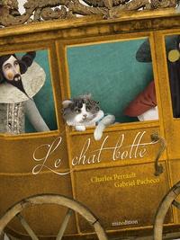 Charles Perrault et Gabriel Pacheco - Le chat botté.