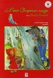 Charles Perrault - Le Petit Chaperon rouge ; Cendrillon. 1 CD audio